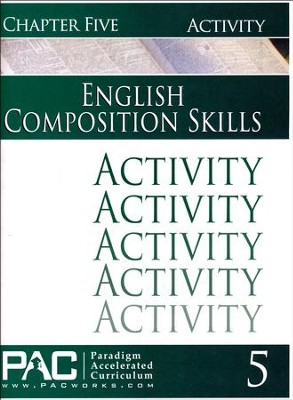 PAC English 2: Composition Skills Activities Booklet, Chapter 5  - Slightly Imperfect  -