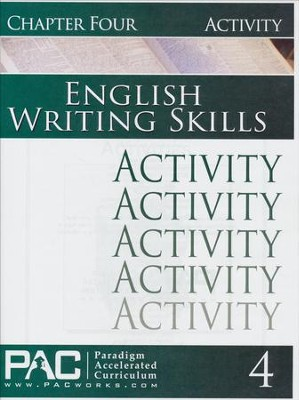 PAC English 3: Writing Skills Activities Booklet, Chapter 4   -