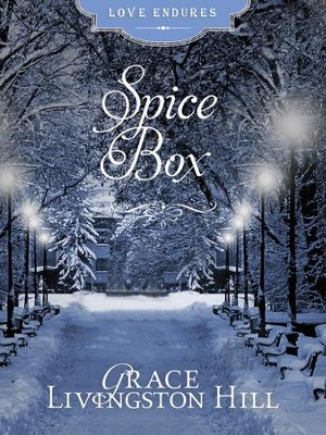 Spice Box - eBook  -     By: Grace Livingston Hill