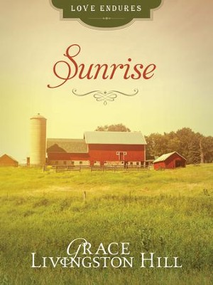 Sunrise - eBook  -     By: Grace Livingston Hill