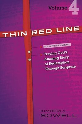 Thin Red Line, Volume 4: Tracing God's Amazing Story of Redemption Through Scripture - eBook  -     By: Kimberly Sowell