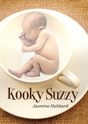 Kooky Suzzy - eBook  -     By: Jasmine Hubbard