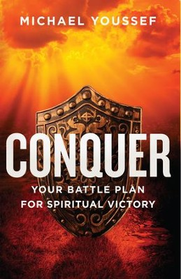 Conquer: Your Battle Plan for Spiritual Victory - eBook  -     By: Michael Youssef