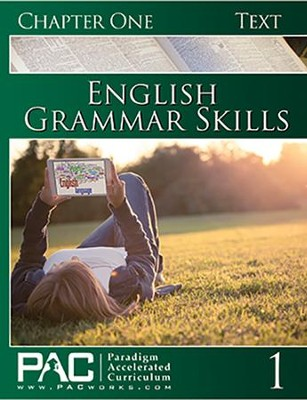 PAC: English Grammar Skills Student Text, Chapter 1   -