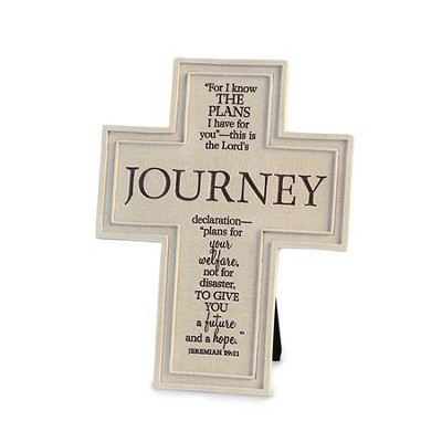Journey, For I Know the Plans I Have For You Cross  -