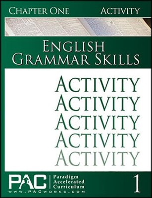 PAC: English Grammar Skills Activities Booklet, Chapter 1   -