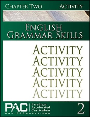 PAC: English Grammar Skills Activities Booklet, Chapter 2   -