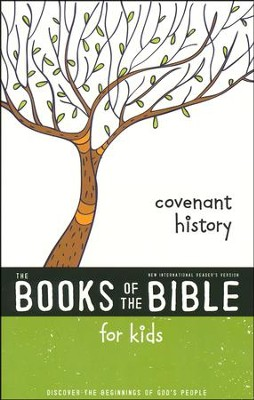 NIrV The Books of the Bible for Kids: Covenant History, Softcover  -