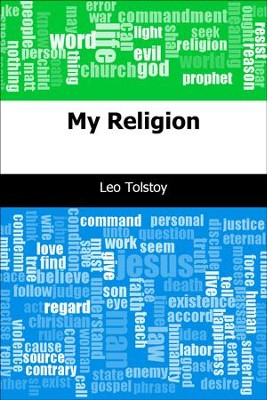 My Religion - eBook  -     By: Leo Tolstoy