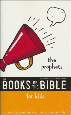 NIrV The Books of the Bible for Kids: The Prophets, Softcover  -