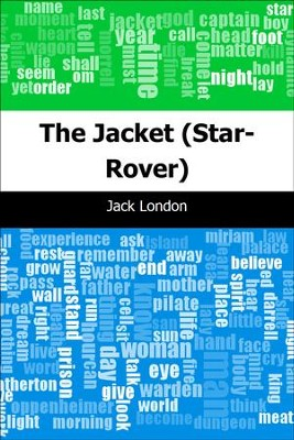 The Jacket (Star-Rover) - eBook  -     By: Jack London
