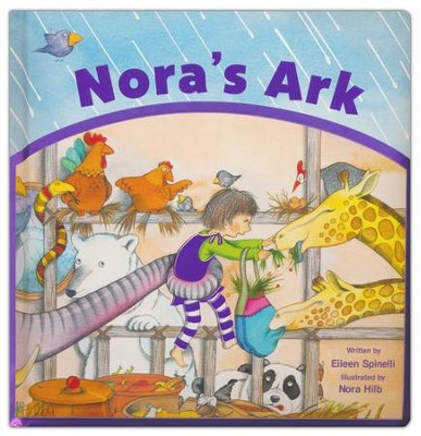 Nora's Ark Boardbook  -     By: Eileen Spinelli     Illustrated By: Nora Hilb