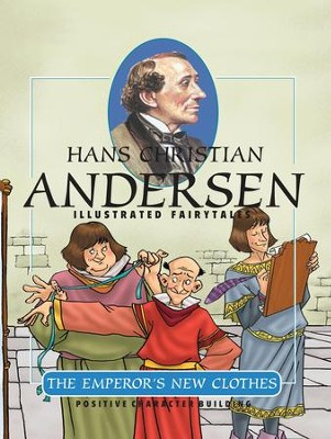 The Emperor's New Clothes - eBook  -     By: Hans Christian Andersen     Illustrated By: Gustavo Mazali
