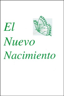 El Nuevo Nacimiento, The New Birth  -     By: Kenneth Hagin