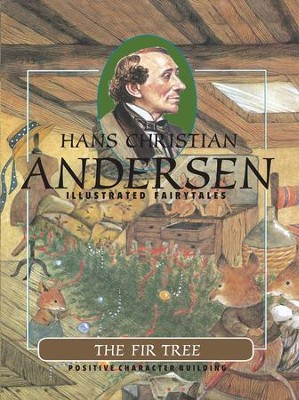 The Fir Tree - eBook  -     By: Hans Christian Andersen     Illustrated By: Tiziana Gironi