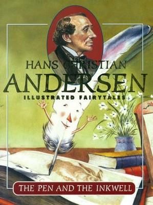 The Pen and The Inkwell - eBook  -     By: Hans Christian Andersen     Illustrated By: Juan Ramon Alonso