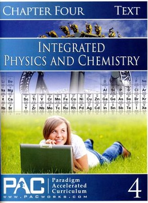 Integrated Physics and Chemistry Student Text, Chapter 4   -