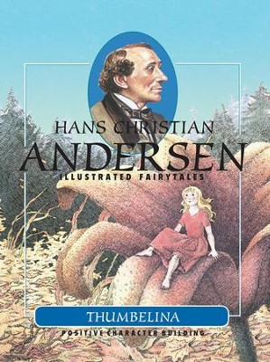 Thumbelina - eBook  -     By: Hans Christian Andersen     Illustrated By: Toril Maro Henrichsen