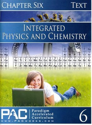 Integrated Physics and Chemistry Student Text 6   -