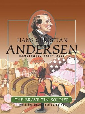 The Brave Tin Soldier - eBook  -     By: Hans Christian Andersen     Illustrated By: Ruth Imhoff