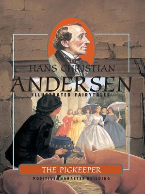 The Pigkeeper - eBook  -     By: Hans Christian Andersen     Illustrated By: Francois Crozat