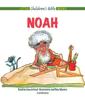 Noah and the Ark - eBook  -     By: Anne de Graaf     Illustrated By: Jose Perez Montero