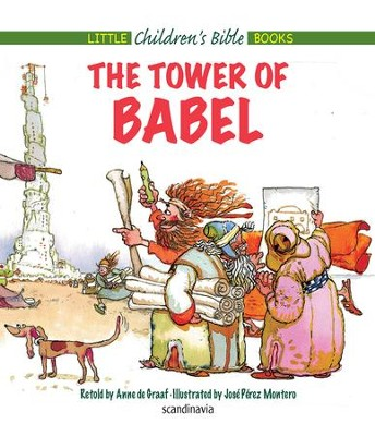 The Tower of Babel - eBook  -     By: Anne de Graaf     Illustrated By: Jose Perez Montero