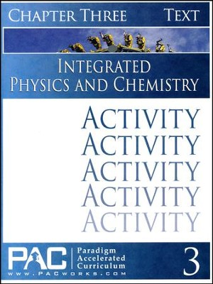 Integrated Physics and Chemistry Activity Booklet, Chapter 3   -