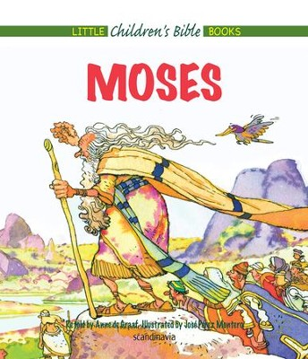 Moses - eBook  -     By: Anne de Graaf     Illustrated By: Jose Perez Montero