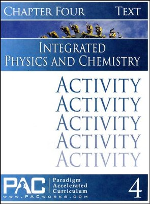Integrated Physics and Chemistry Activity Booklet, Chapter 4   -