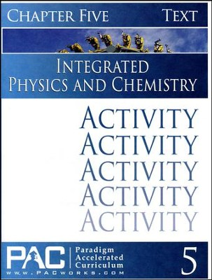 Integrated Physics and Chemistry Activity Booklet, Chapter 5   -