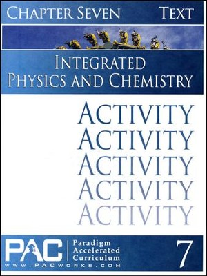 Integrated Physics and Chemistry Activity Booklet, Chapter 7   -