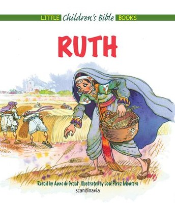 Ruth - eBook  -     By: Anne de Graaf     Illustrated By: Jose Perez Montero