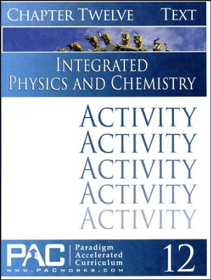 Integrated Physics and Chemistry Activity Booklet, Chapter 12   -