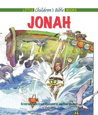 Jonah - eBook  -     By: Anne de Graaf     Illustrated By: Jose Perez Montero