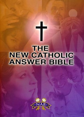 New Catholic Answer Bible-NABRE, Paper, Multi-Colored  -     Edited By: Paul Thigpen     By: Paul Thigpen(ED.)