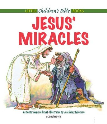 Jesus' Miracles - eBook  -     By: Anne de Graaf     Illustrated By: Jose Perez Montero