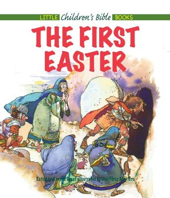 The First Easter - eBook  -     By: Anne de Graaf     Illustrated By: Jose Perez Montero
