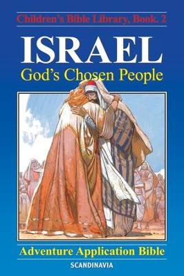 Israel - God's Chosen People - eBook  -     By: Anne de Graaf     Illustrated By: Jose Perez Montero