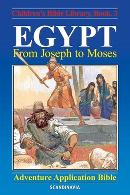 Egypt - From Joseph to Moses - eBook  -     By: Anne de Graaf     Illustrated By: Jose Perez Montero