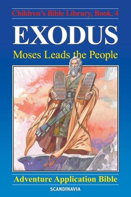 Exodus - Moses Leads the People - eBook  -     By: Anne de Graaf     Illustrated By: Jose Perez Montero