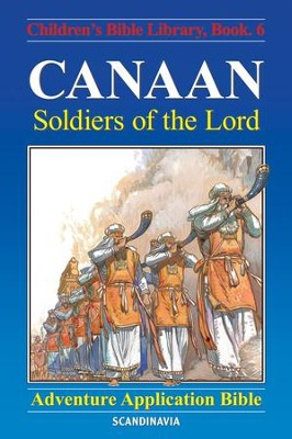 Canaan - Soldiers of the Lord - eBook  -     By: Anne de Graaf     Illustrated By: Jose Perez Montero