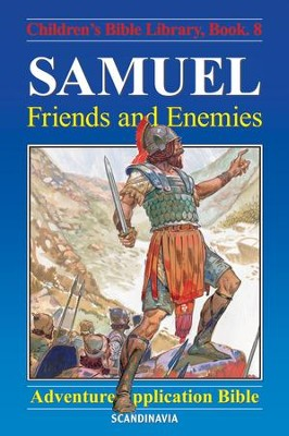 Samuel - Friends and Enemies - eBook  -     By: Anne de Graaf     Illustrated By: Jose Perez Montero