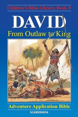 David - From Outlaw to King - eBook  -     By: Anne de Graaf     Illustrated By: Jose Perez Montero