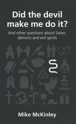 Did the Devil Make Me Do It?  -     By: Mike McKinley