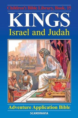 Kings - Israel and Judah - eBook  -     By: Anne de Graaf     Illustrated By: Jose Perez Montero