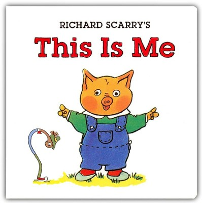 Richard Scarry's This Is Me  -     By: Richard Scarry