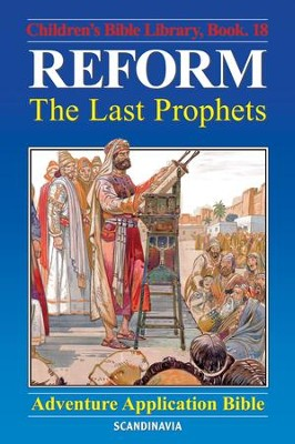 Reform - The Last Prophets - eBook  -     By: Anne de Graaf     Illustrated By: Jose Perez Montero