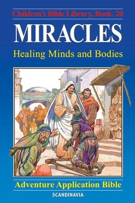 Miracles - Healing Minds and Bodies - eBook  -     By: Anne de Graaf     Illustrated By: Jose Perez Montero
