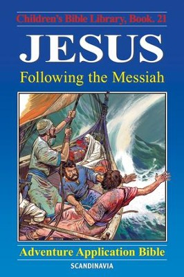 Jesus - Following the Messiah - eBook  -     By: Anne de Graaf     Illustrated By: Jose Perez Montero